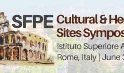 POSTPONED SFPE SYMPOSIUM: ENGINEERING SOLUTIONS FOR FIRE PROTECTION OF CULTURAL AND HERITAGE SITES